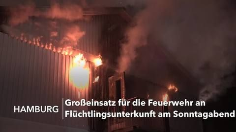 Hamburg: Ein Toter bei Brand in Flüchtlingsunterkunft