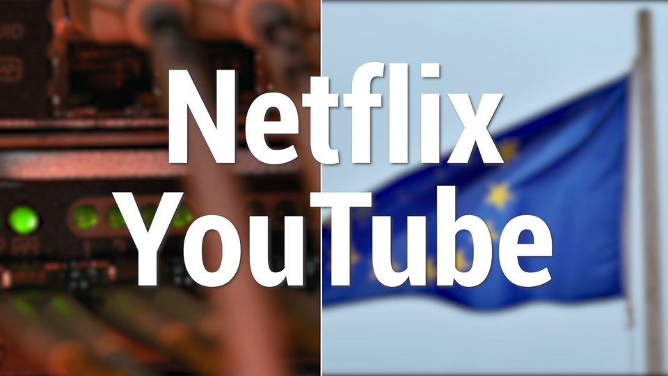 Netflix und Youtube reduzieren die Streamingqualität