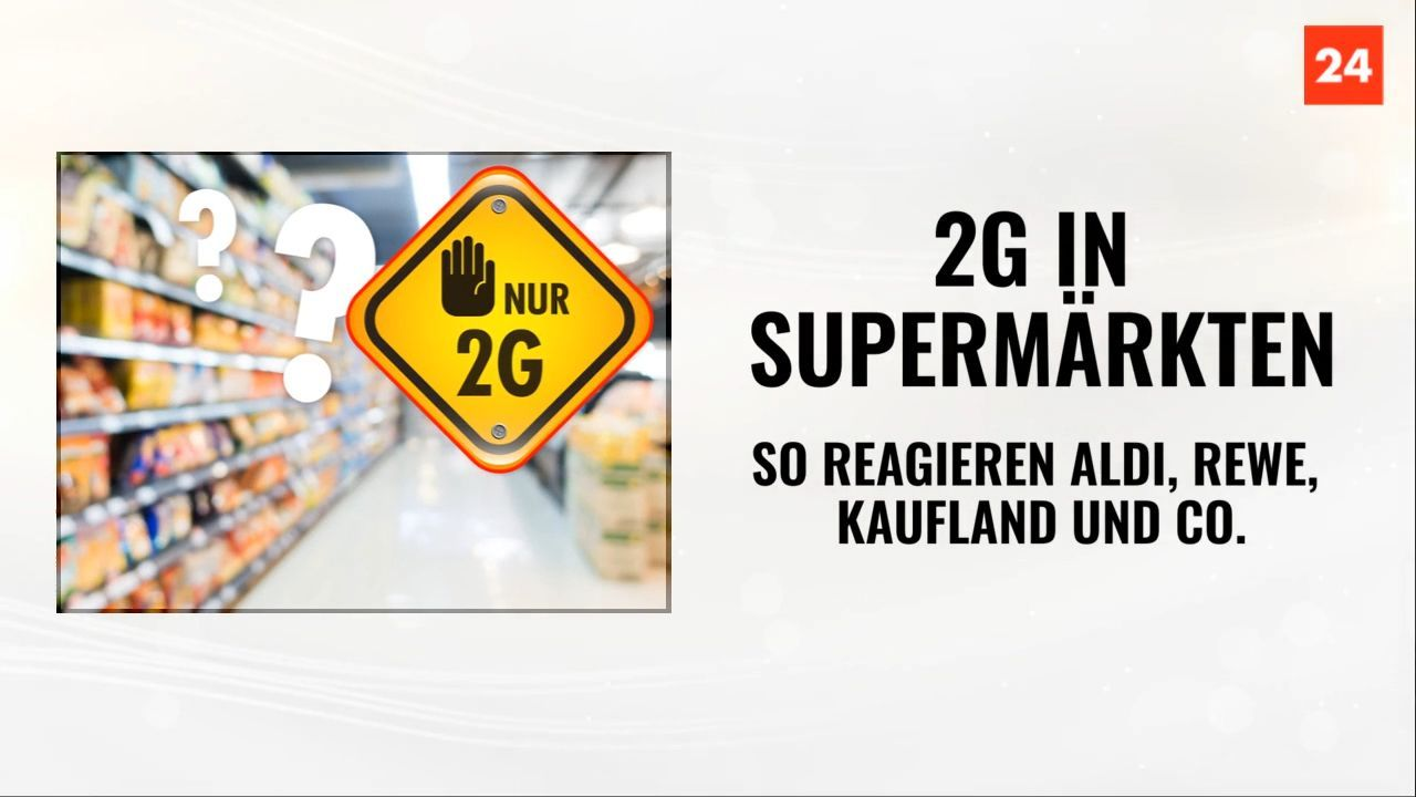 2G in Supermärkten: So reagieren Aldi, REWE, Kaufland und Co.
