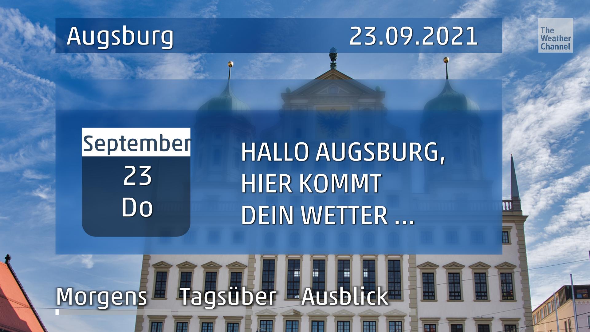 Das Wetter für Augsburg am Donnerstag, den 23.09.2021